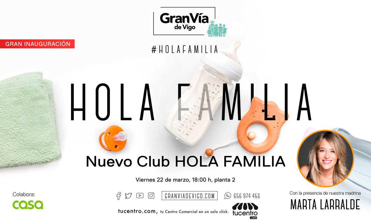 Gran Vía de Vigo inaugura el 22 de marzo el Club Hola Familia con su madrina Marta Larralde