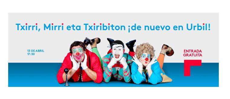 Actuación gratuita de Txirri, Mirri y Txiribiton en el Centro Comercial Urbil