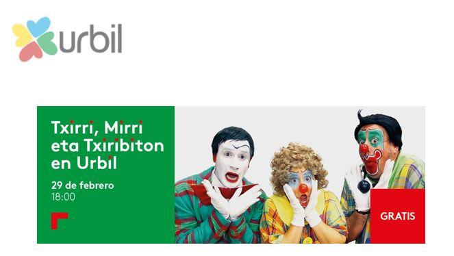 Actuación gratuita de Txirri, Mirri eta Txiribiton en Urbil