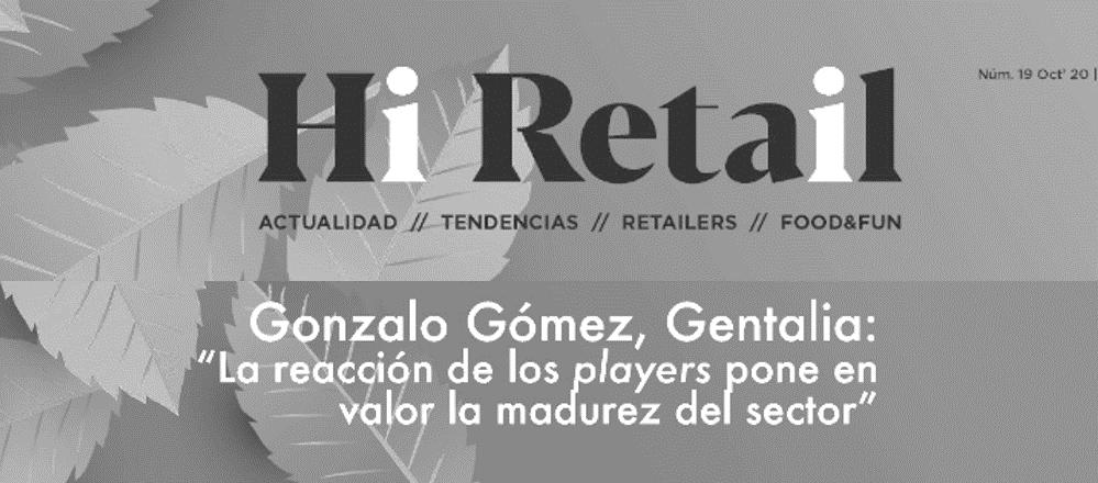 Entrevista a Gonzalo Gómez, Director Comercial de Gentalia, en Hi Retail